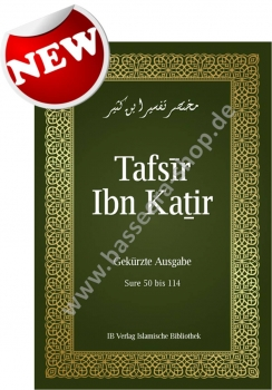 Tafsir ibn Kathir Band 1 - Sure 50 bis 114 -